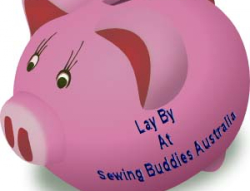 Lay-By at Sewing Buddies Australia