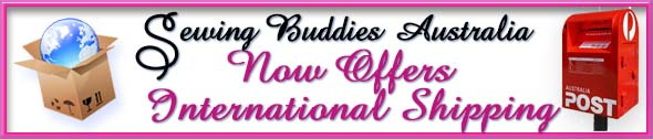 Sewing Buddies Australia Offers International Postage