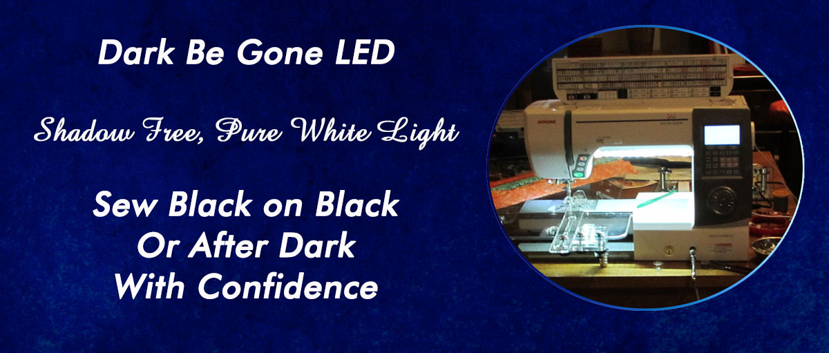 Dark Be Gone LED Sewing Machine Lights