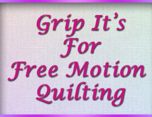 Grip Its For Free Motion Quilting