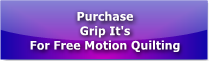 Purchase Grip Its For Free Motion Quilting