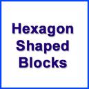 Hexagon Shaped Finished Blocks