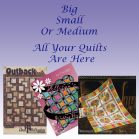Big, Small Or Medium All Your Quilts are Here