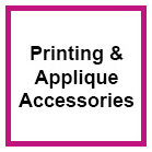 Applique & Printing Accessories