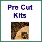 Pre Cut Kits