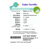 Fabric Requirements Tube Terrific by Cozy Quilt Designs