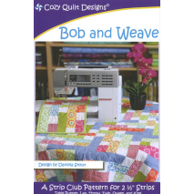 Bob and Weave Pattern by Cozy Quilt Designs - See Video Sewing Buddies Australia