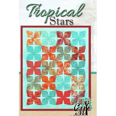 Tropical Stars - Quilt Pattern by Cindi McCracken Designs