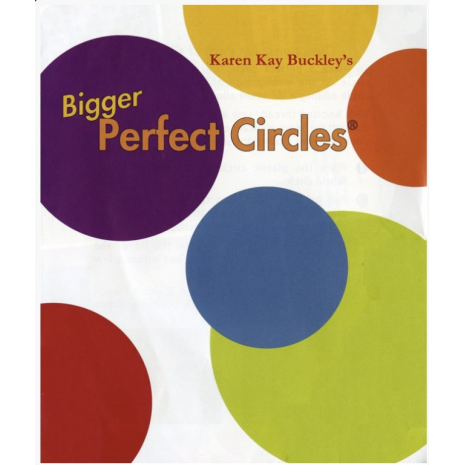 Bigger Perfect Circles Mylar Templates By Karen Kay Buckley Sewing Buddies Australia