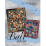 Bali Fever Quilt Pattern by Judy Niemeyer
