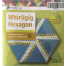 Playing with Hexagons Complete Set Patchwork Template Matilda's Own - Sewing Buddies Australia